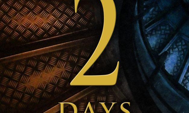 Sunburst – 2 Days Teaser Trailer